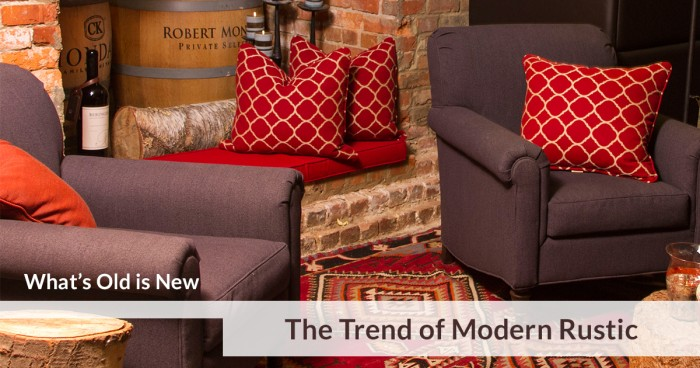 The Trend of Modern Rustic
