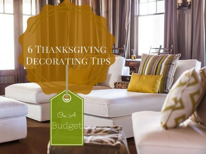 6 Thanksgiving Decorating Tips on a Budget