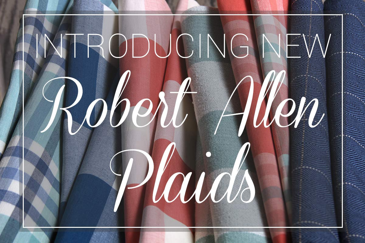 New Robert Allen Plaid Fabrics