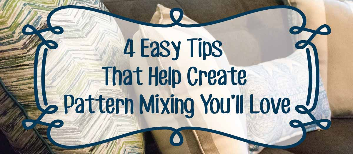 4 Easy Tips That Help Create Pattern Mixing You'll Love