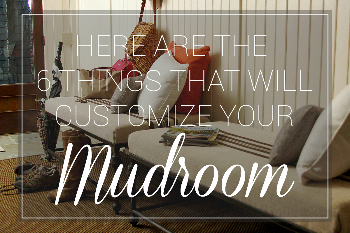 Here Are the 6 Things That Will Customize Your Mudroom 2. Here Are the 6 Things That Will Customize Your Mudroom   Cushion