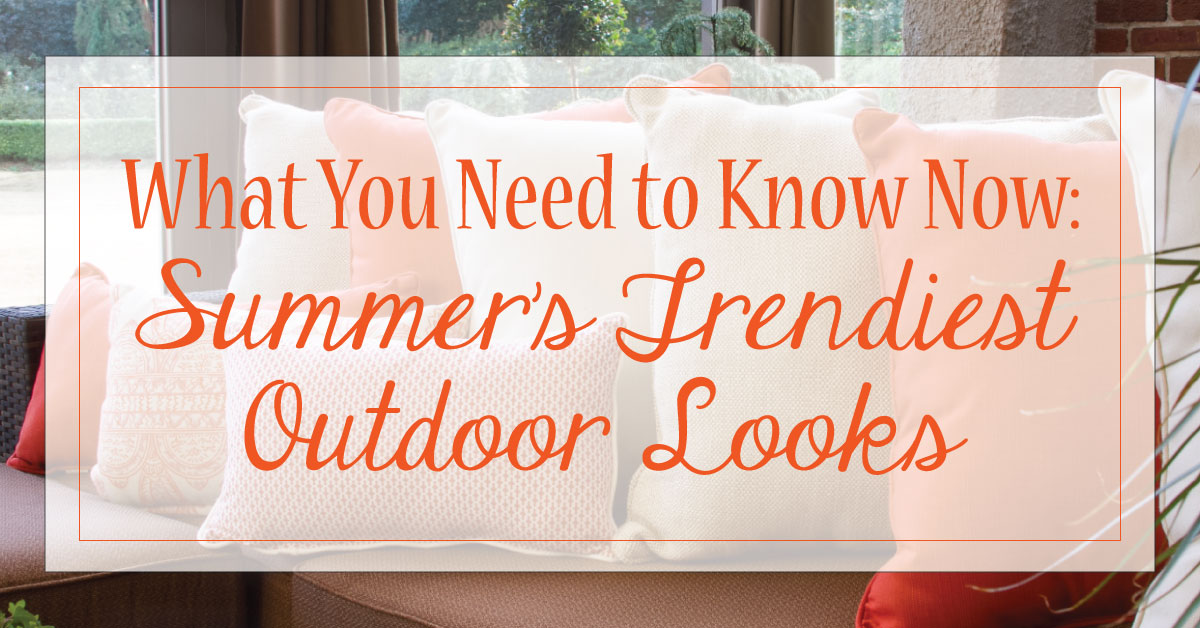 What-You-Need-to-Know-Now--Summer's-Trendiest-Outdoor-Looks