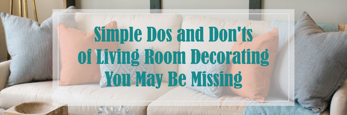 CushionSource_Dos&DontsLivingRoomDecor