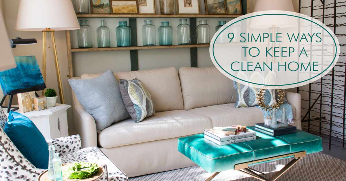 9 Simple Ways to Keep a Clean Home